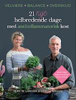 21 nye helbredende dage med antiinflammatorisk kost