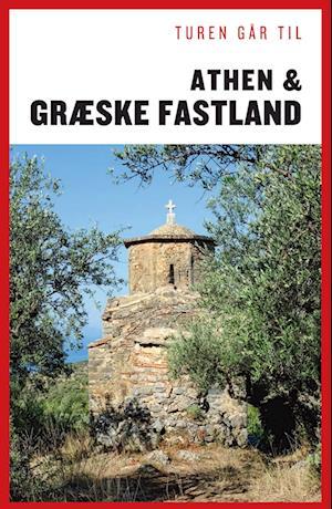 Turen går til Athen & græske fastland
