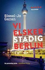 Vi elsker stadig Berlin