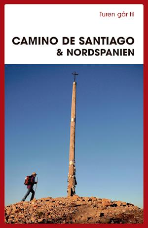 Turen går til Camino de Santiago & Nordspanien