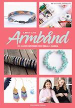 Lær at lave armbånd og andre smykker med Melia & Nanna