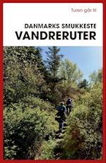 Turen går til Danmarks smukkeste vandreruter