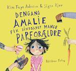 Dengang Amalie fik sindssygt mange papforældre