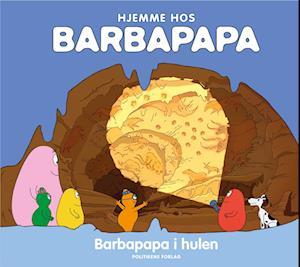 Hjemme hos Barbapapa - Barbapapa i hulen
