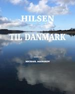 Hilsen til Danmark