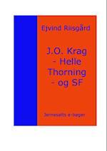 J.O. Krag - Helle Thorning - og SF