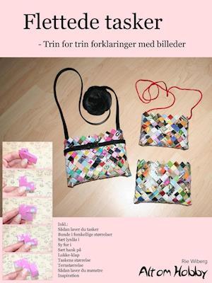 Flettede tasker - Trin for trin forklaringer med billeder