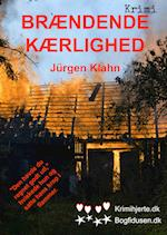 Brændende kærlighed af Jürgen Klahn