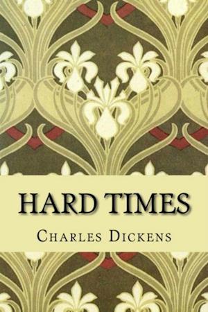 Hard Times af Charles Dickens