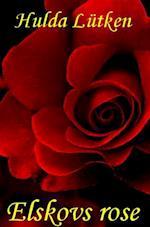 Elskovs rose