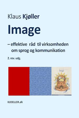Image – effektive råd til virksomheden om sprog og kommunikation 2.rev.udg. af Klaus Kjøller