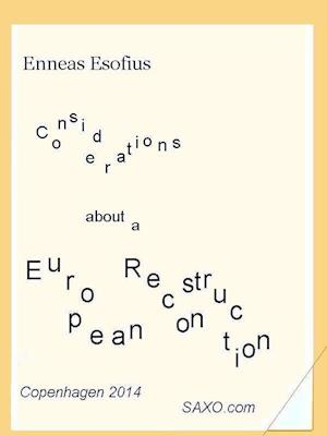 Considerations about a European Reconstruction