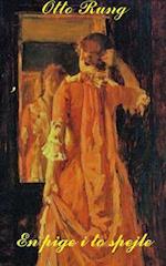 En pige i to spejle