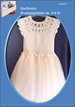 Gurlimors hæklede brudepige kjole
