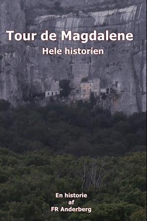 Tour de Magdalene - Hele historien