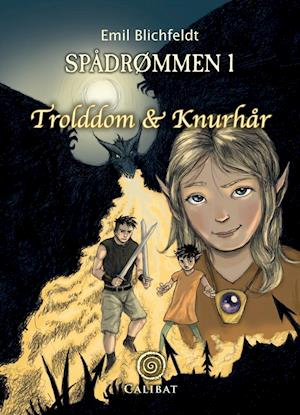 Spådrømmen I - Trolddom og Knurhår af Emil Blichfeldt