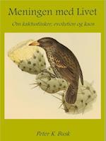 Meningen med Livet - Om kaktusfinker, evolution og kaos