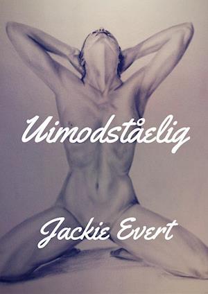 Uimodståelig af Jackie Evert