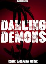 Dancing Demons: The first