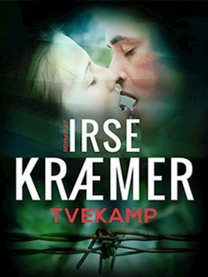 Tvekamp af Irse Kræmer