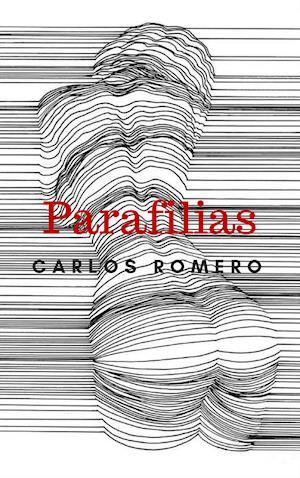Parafilias af Carlos Romero