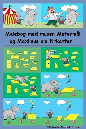 Malebogen med musen Metermål og baby elefanten Maximus om firkanter