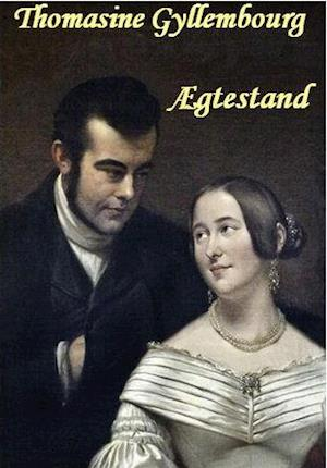 Ægtestand af Thomasine Gyllembourg