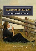 Små Romaner, 1885-1890