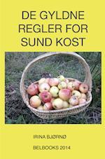 De Gyldne Regler for SUND KOST af Irina Bjørnø
