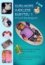 Gurlimors hæklede babytøj 1 af Gurli Lykke Søndergaard
