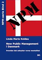 New Public Management i Danmark: Hvordan det udnytter vores mentalitet