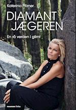 Diamanjægeren -en rå verden i glimt af Katerina Pitzner