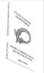 A Guide To Modern Enlightenment af Chez As Sabur