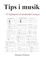 Tips i musik - 25 tipskuponer til musikundervisningen