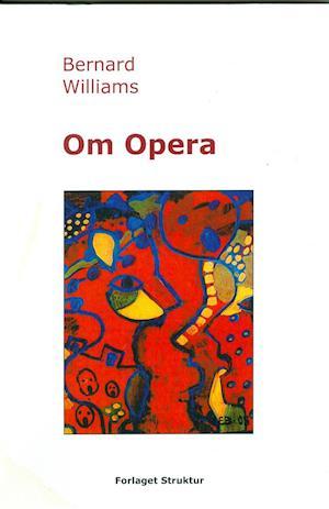 Om Opera af Bernard Williams