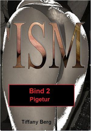'ISM - Pigetur af Tiffany Berg