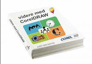 Videre med CorelDRAW X6-X7 af Tina Samuelsson
