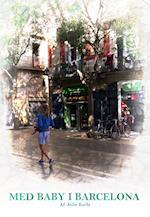 Med Baby i Barcelona