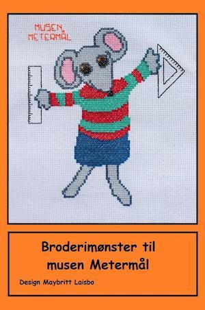 Broderimønster til musen Metermål af Maybritt Laisbo