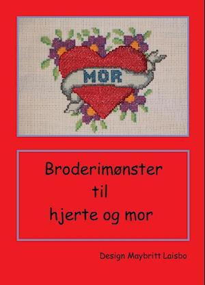 Broderimønster til tatoverings hjerte med mor af Maybritt Laisbo