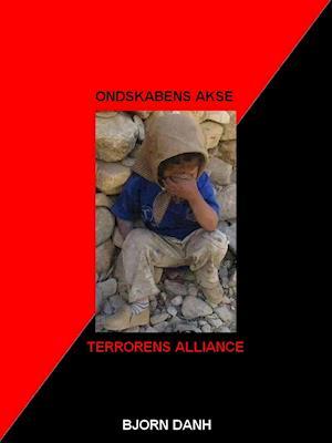 Ondskabens Akse, Terrorens Alliance