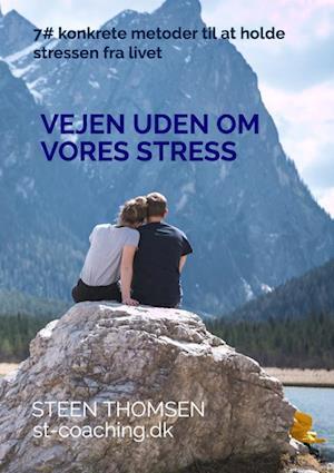 Vejen uden om vores stress