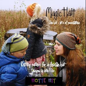 Magic Hat af Jette Friis