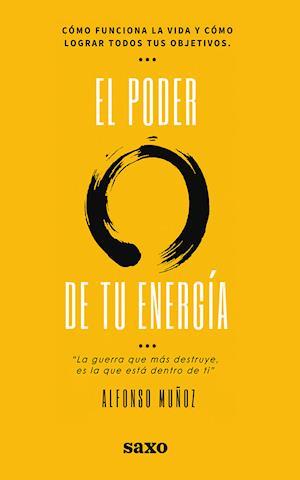 El poder de tu energía