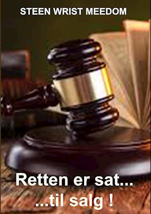 Retten er sat - til salg !