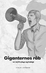 Giganternes Råb - en vej til udsyn og indsigt