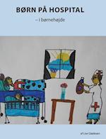 Børn på hospital - i børnehøjde