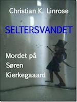 Seltersvandet  - Mordet på Søren Kierkegaard