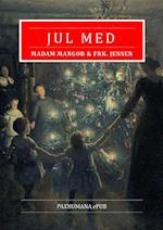 Jul med Mdm. Mangor & Frk. Jensen