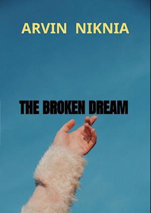 THE BROKEN DREAM